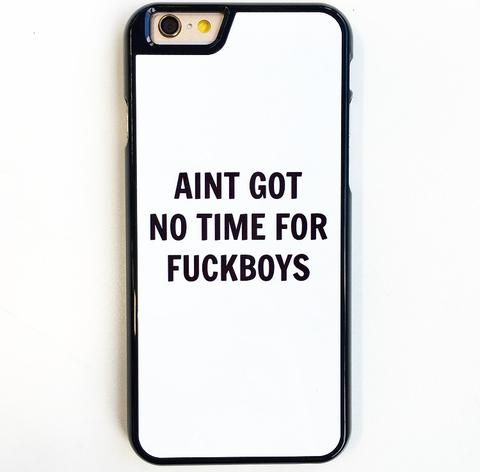 No Time For Fuckboys iPhone 6/6s Plus Case
