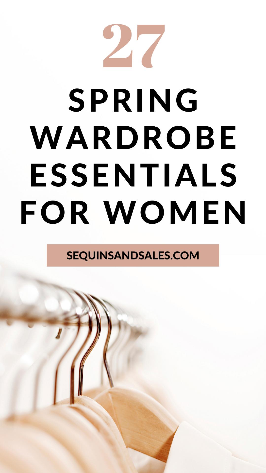 27 Spring Wardrobe Essentials for Women