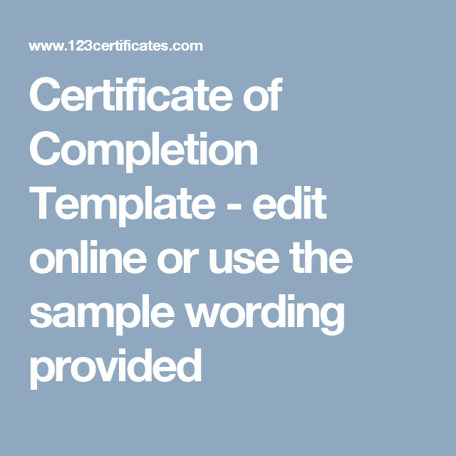 Certificate Of Completion Template  Edit Online Or Use The Sample