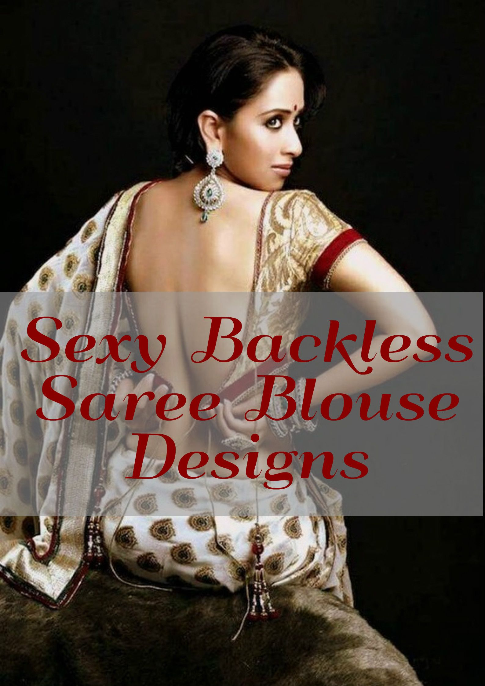 Shall Backless saree blouses designs for women are absolutely