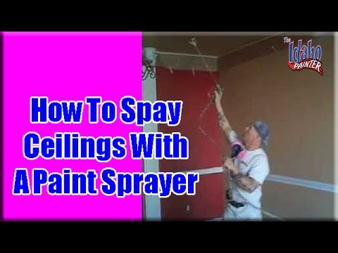 Outstanding Diy Tip For Spraying Ceilings With An Airless Sprayer The Good Survivalist Painted Ceiling Using A Paint Sprayer Carpentry Skills