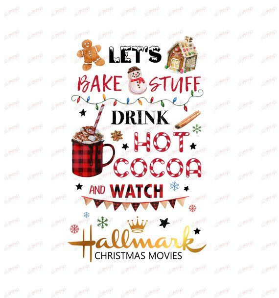 Let's bake stuff drink hot cocoa and watch,Hallmark ... (570 x 608 Pixel)