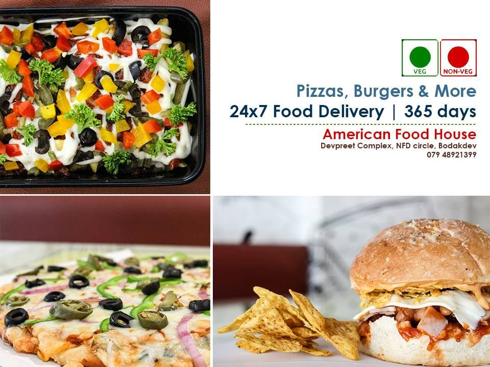 24x7 Food Delivery 365 Days American Food House Add 14 Devpreet Complex Nfd Circle Bodakdev Delivery Hotline 079 4892 Food Home Recipes Food Delivery