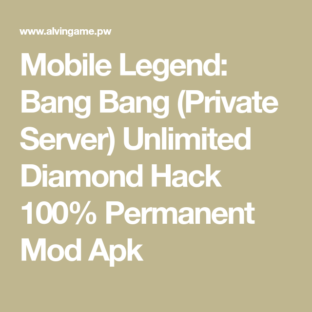Mobile Legend: Bang Bang (Private Server) Unlimited Diamond Hack 100