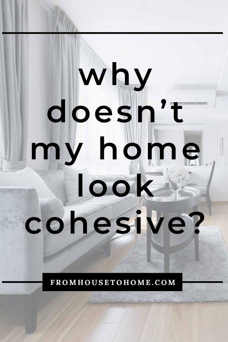 These cohesive home design ideas will help you to decorate your rooms so they flow. Learn the interior decorating mistakes you're making and how to fix them. #fromhousetohome #homedecorideas #decoratingideas #decoratingtips