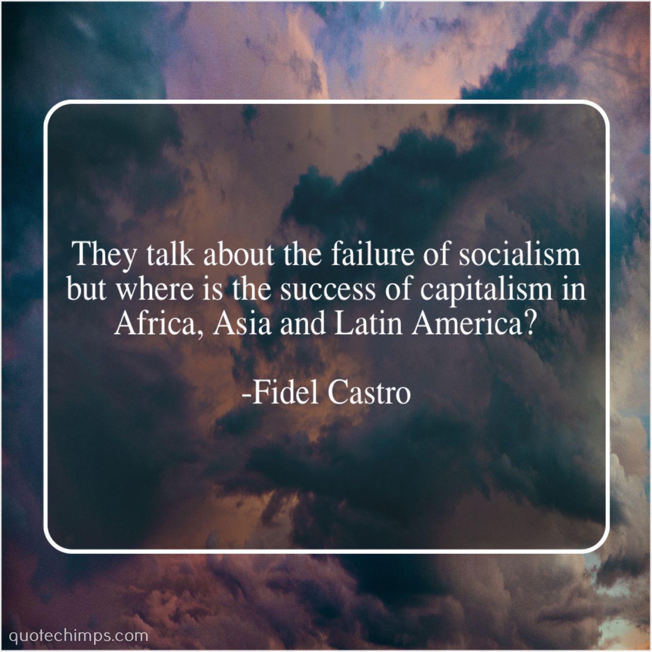 Fidel Castro They talk about the failure Albert einstein