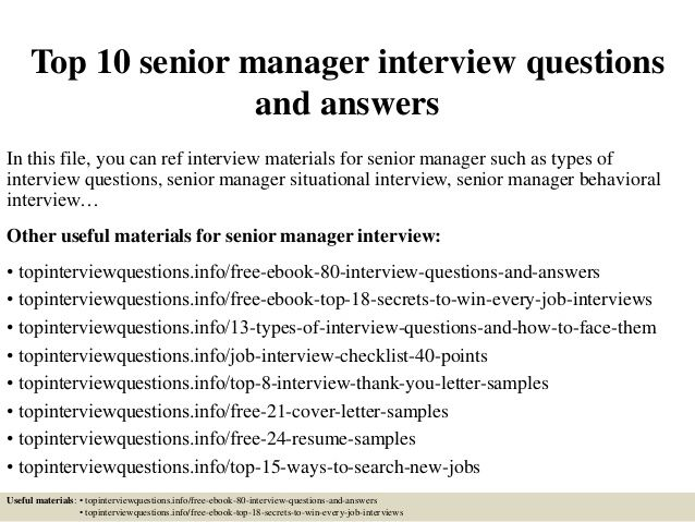 Top 10 senior manager interview questions and answers Invest in - interview questions and answers