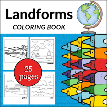 Landforms Coloring Book Geography Earth Science Teaching Students About Earth S Various Landforms Perhaps Teaching Geography Coloring Books Landforms