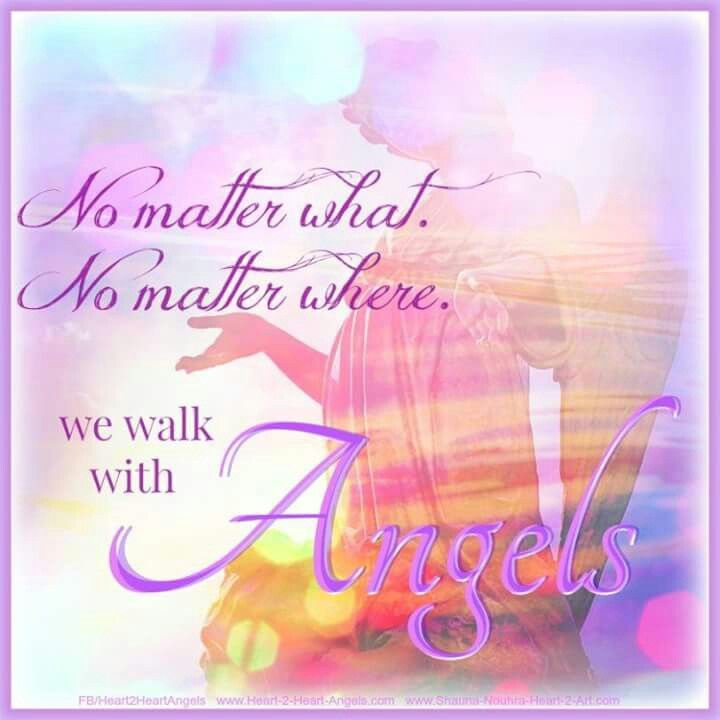 We Walk With Angels