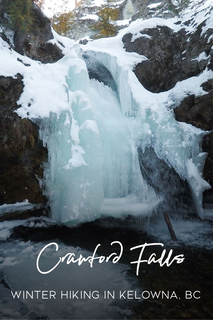 Photo of Hiking Crawford Falls in Kelowna in the Winter