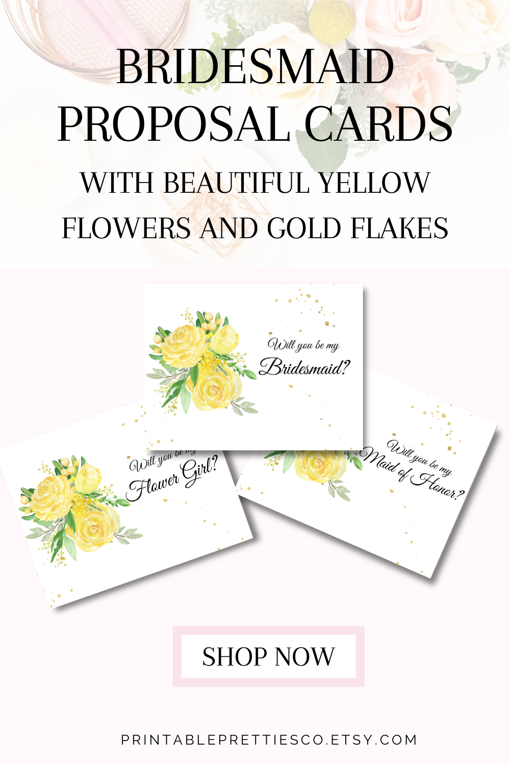 Bridesmaid Proposal Card With Beautiful Yellow Flowers And Elegant Gold Flakes Bridesmaid Proposal Bridesmaid Proposal Cards Bridesmaid Gifts Unique