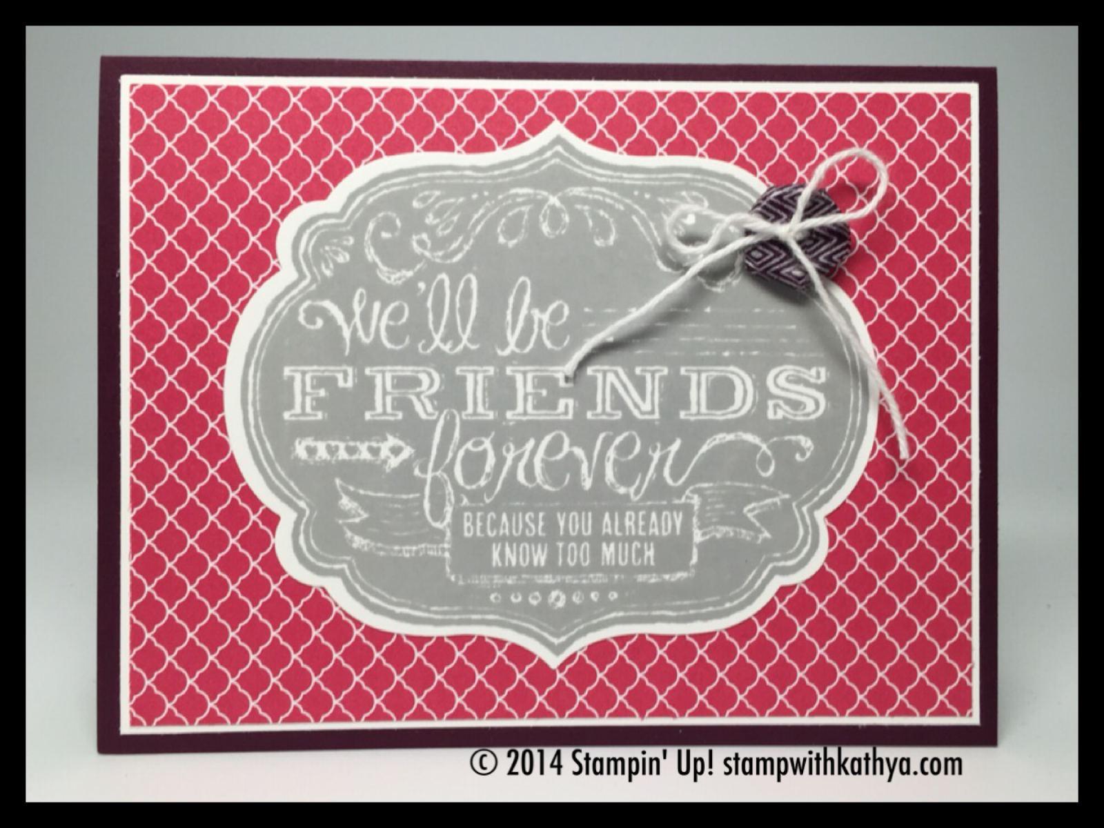 Stamp with Kathya - SU - Friends Who Know