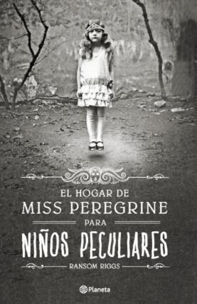 Resena El Hogar De Miss Peregrine Para Ninos Peculiares Libros