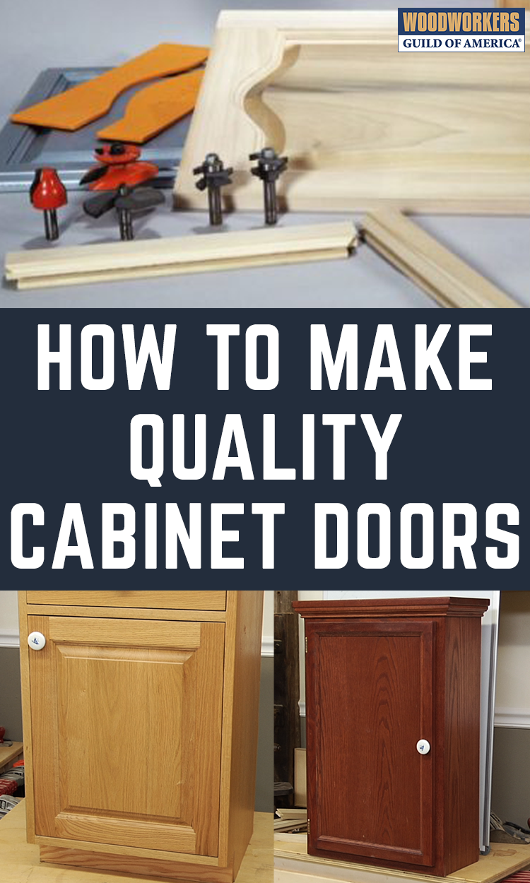 Make Quality Doors Cabinets Pinterest Woodworking Woodworking