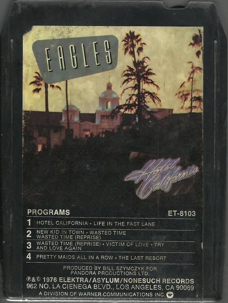 EAGLES Hotel California GLEN FREY ROCK 8 TRACK MUSIC TAPE ALBUM