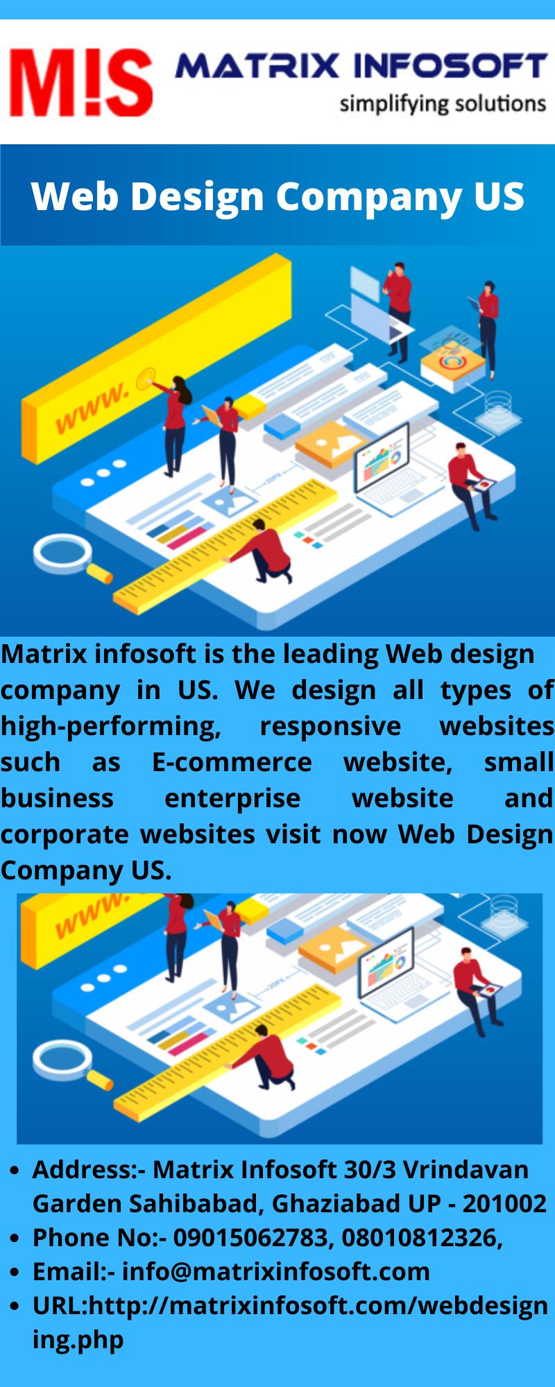 Web Design Company Us Matrix Infosoft Is The Leading Web Design Company In Us We Design All Types Of High Perform Web Design Company Web Design Design Company