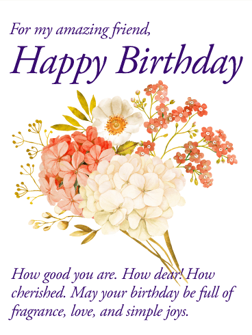 For My Amazing Friend Happy Birthday Wishes Card Birthday Greeting Cards By Davia Happy Birthday Wishes Cards Birthday Wishes Messages Birthday Greeting Cards