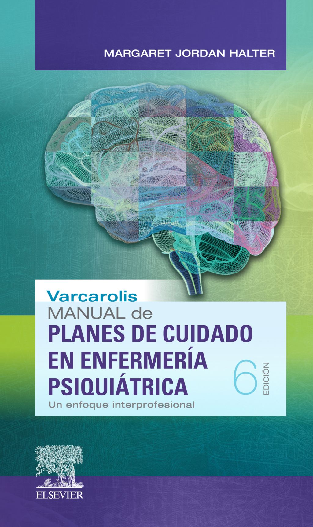 Varcarolis Manual De Planes De Cuidado En Enfermería Psiquiátrica Ebook Psychiatric Nursing Nursing Care Nursing Care Plan
