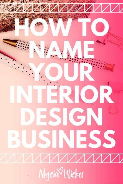 How to name your interior design business company names also home decorating on  budget traveleuropeessentials rh pinterest