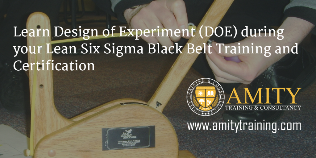 Learn Design Of Experiment Doe During Your Lean Six Sigma Black