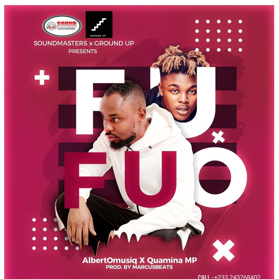 Fufuo Feat Quamina Mp Single By Albertomusiq Ad Mp Single Albertomusiq Quamina Affiliate In 2020 Best Music Artists Music African Music