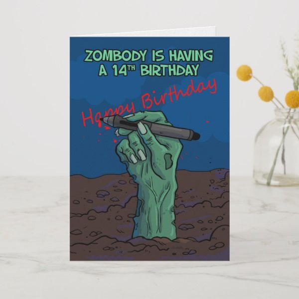 14th Birthday, Zombie Hand Writing A Message, Card