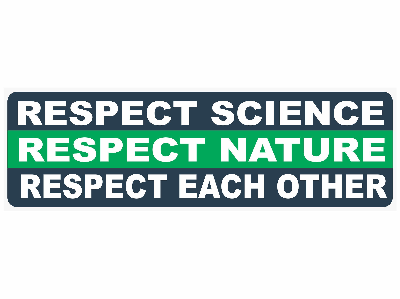 Respect Bumper Sticker Respect Science Respect Nature Etsy Bumper Stickers Funny Bumper Stickers Science [ 2246 x 3000 Pixel ]