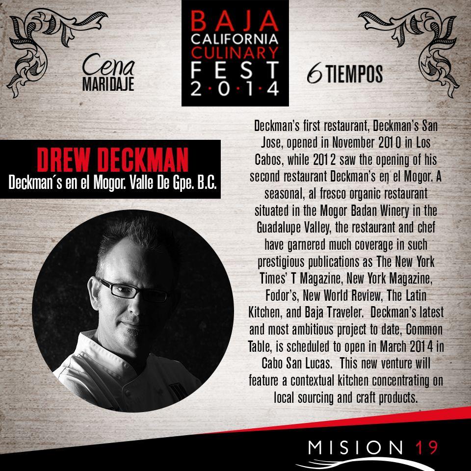 Drew Deckman será otro de nuestros invitados de honor a esta Cena-Maridaje en #Misión19 que nos deleitará acompañado de nuestro Anfitrión Chef Javier Plascencia y 6 invitados más    #SoldOut    BCCulinaryFest 1ro De Noviembre #SoldOut #Tijuana