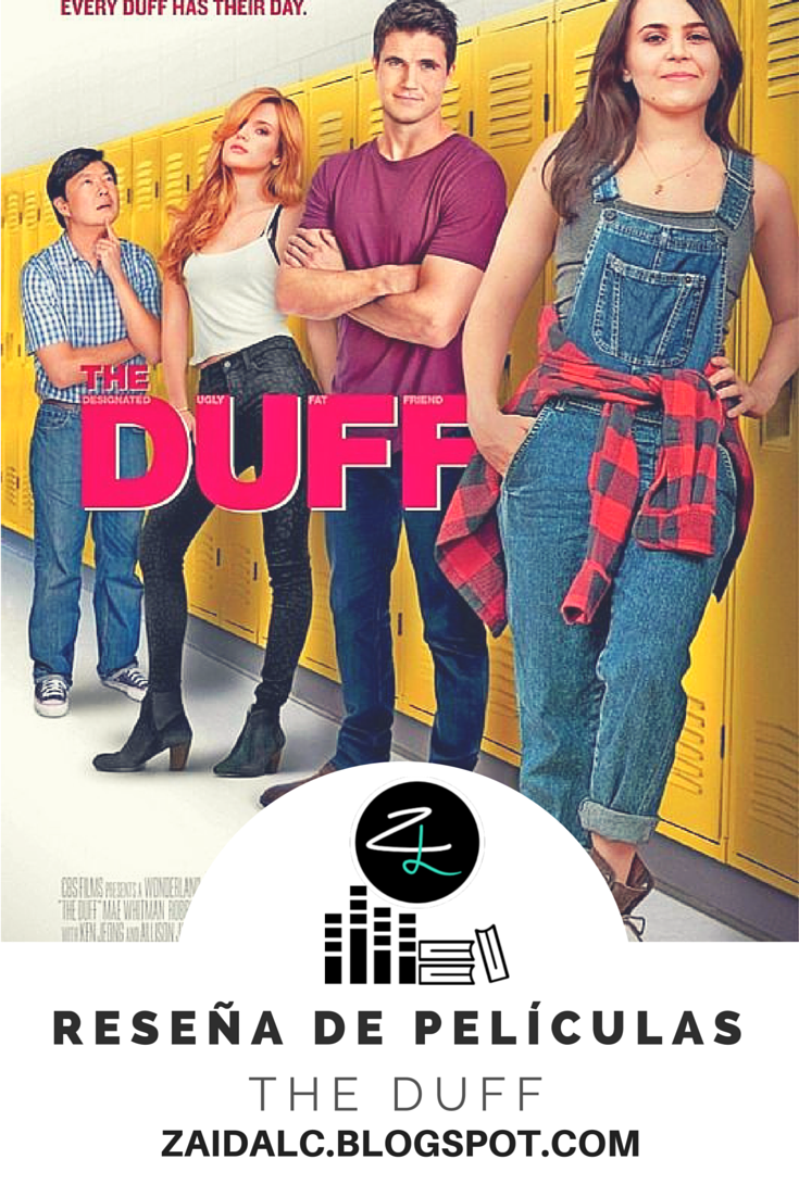 Resena The Duff Zaida Liz The Duff Movie The Duff Full Movies Online Free