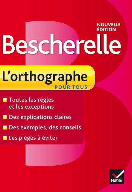 Bescherelle L Orthographe Pour Tous Pdf Gratuit 2016 Learn French French Lessons Success Books