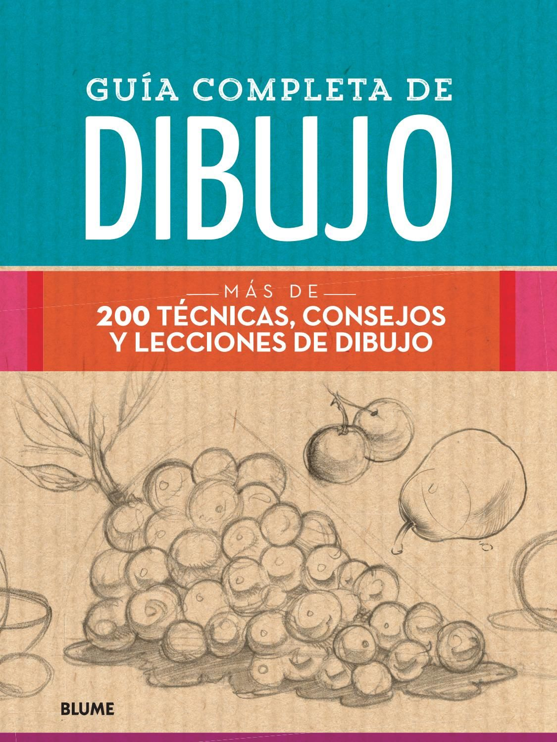 Guia Completa De Dibujo Libro De Dibujo Libros De Dibujo Pdf Tecnicas De Dibujo