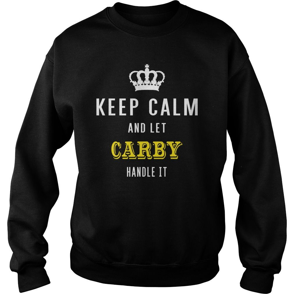 KEEP CALM AND LET CARBY HANDLE IT #gift #ideas #Popular #Everything #Videos #Shop #Animals #pets #Architecture #Art #Cars #motorcycles #Celebrities #DIY #crafts #Design #Education #Entertainment #Food #drink #Gardening #Geek #Hair #beauty #Health #fitness #History #Holidays #events #Home decor #Humor #Illustrations #posters #Kids #parenting #Men #Outdoors #Photography #Products #Quotes #Science #nature #Sports #Tattoos #Technology #Travel #Weddings #Women