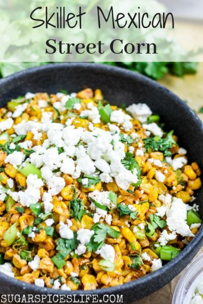 Skillet Mexican Street Corn #mexicanstreetcorn