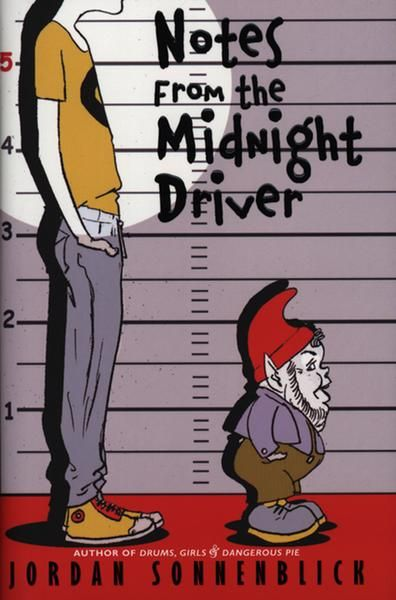 Notes From The Midnight Driver By Jordan Sonnenblick Books For Teens Middle School Books Books