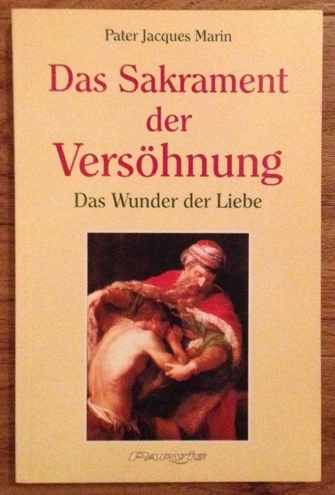 DAS SAKRAMENT DER VERSÖHNUNG Pater Jacques Marin Verlag Parvis 1997 | eBay