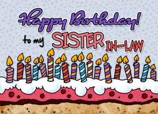 Happy Birthday To My Sister In Law 381874 Birthday Cards Happy
