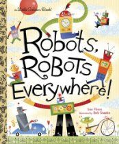 Robots, Robots Everywhere! (Little Golden Book) - a perfect introduction to the fascinating subject of today's real robots!