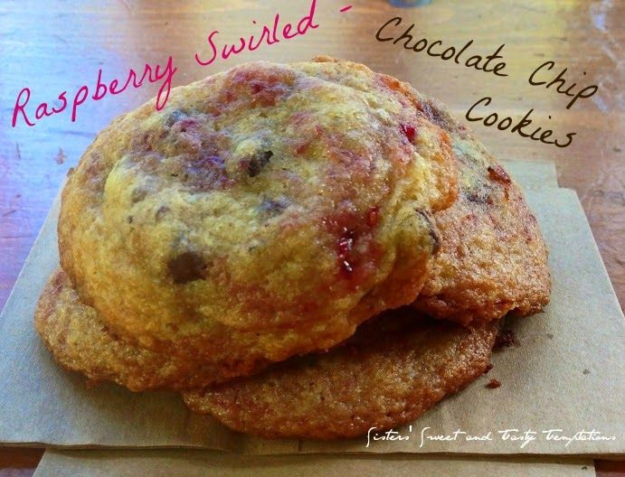 Sisters' Sweet and Tasty Temptations: Raspberry Swirled - Chocolate Chip Cookies