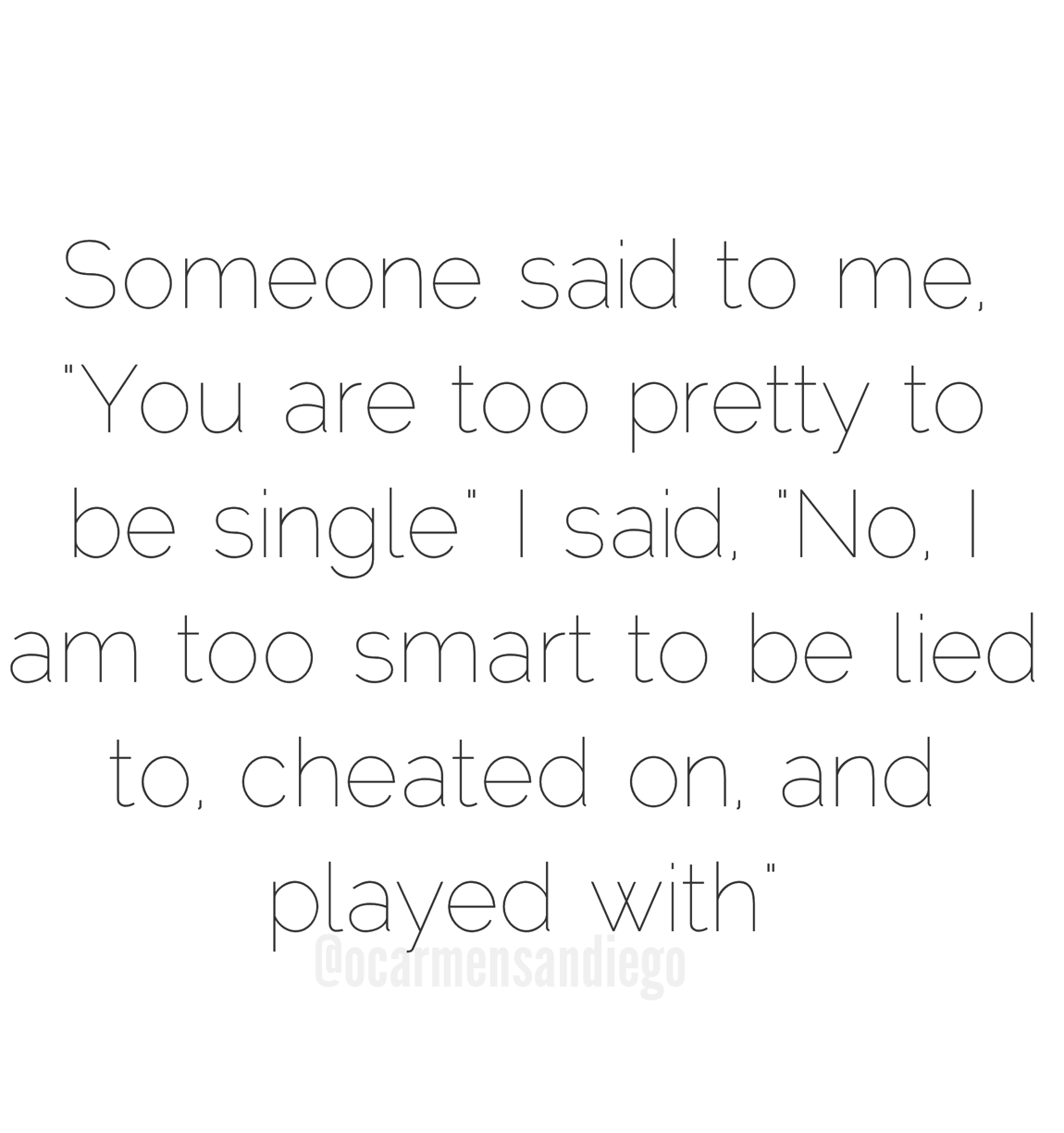 Single Quote Why Am I Single Love Quotes Love Quotes