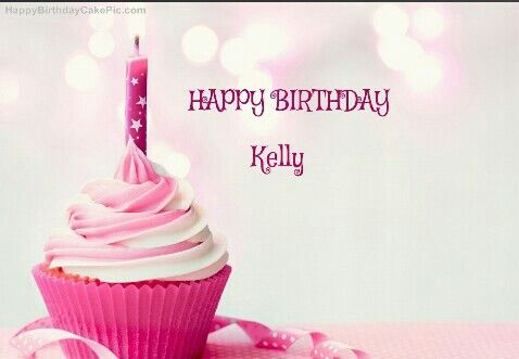 Happy Birthday Kelly Pink Cupcake Birthday Fun Pinterest