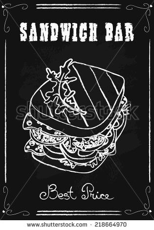 stock-vector-sandwich-bar-poster-chalkboard-hand-drawn-vector-illustration-218664970.jpg (315×470)
