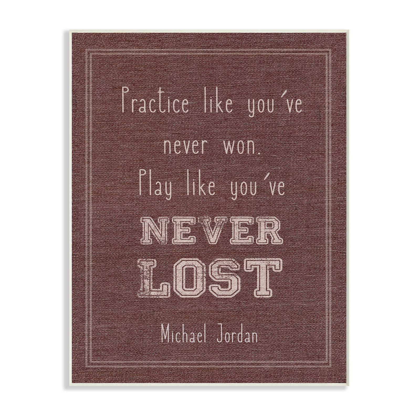 The Stupell Home Decor Collection Play Like You Never Lost Michael Jordan Quote Wall Art