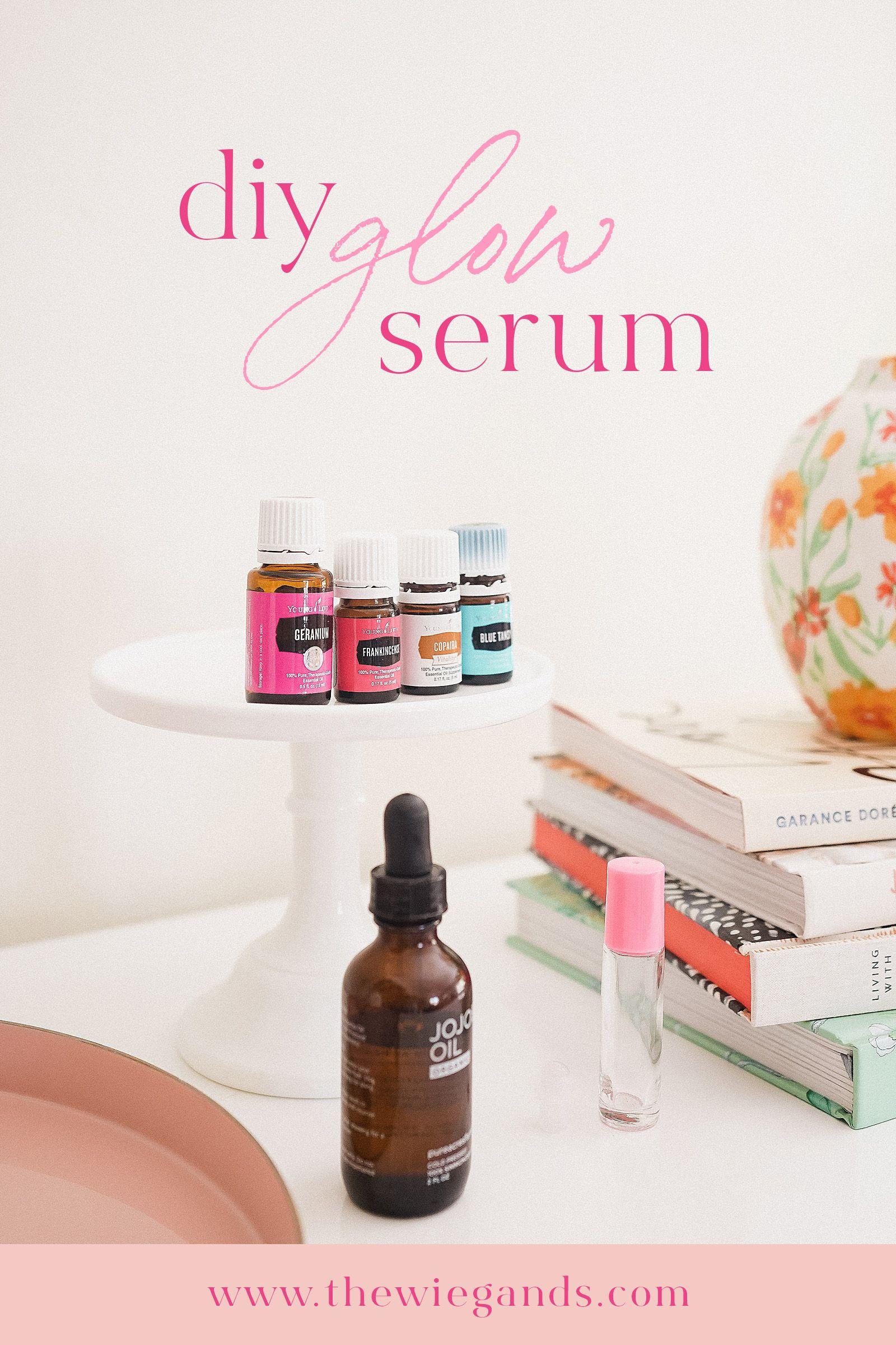 DIY Glow Serum with Essential Oils Recipe Diy serum