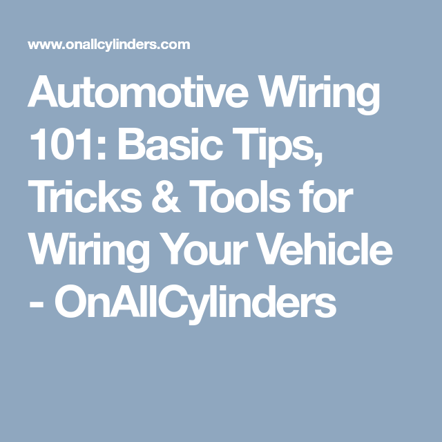 Auto Wiring Tricks - Well Detailed Wiring Diagrams •
