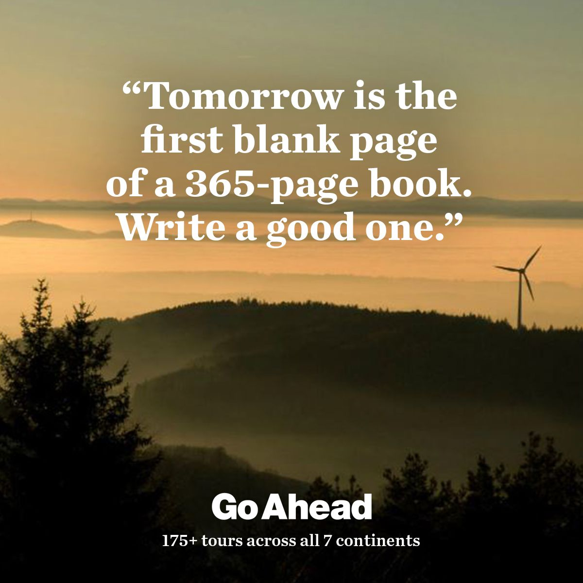 Inspiring Travel and New Years Quote from Go Ahead Tours