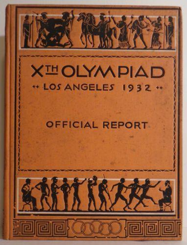1932 Summer Olympic Games Xth 10th Olympiad Los Angeles Official Report Book Summer Olympic Games Summer Olympics Olympics