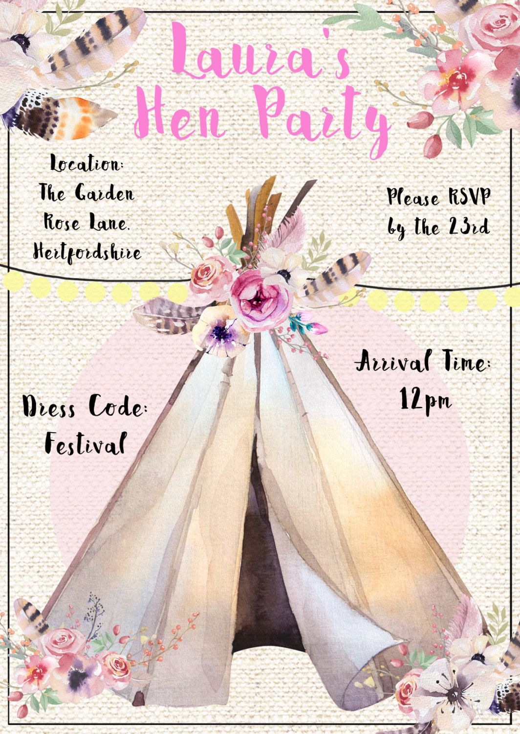 Hen Party Invitation, Festival Tipi Theme, with flowers and festoons ...