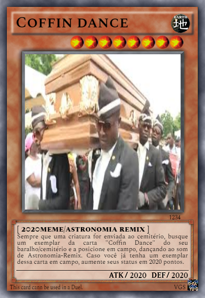 Coffin Dance, astronomia remix, meme 2020, carta de yugi