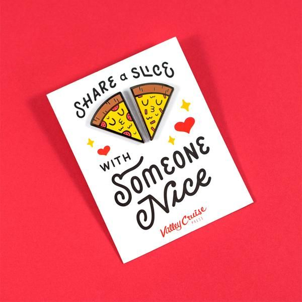 Share a Slice with Someone Nice Pin Set by Matthew Wong Bff, Nice