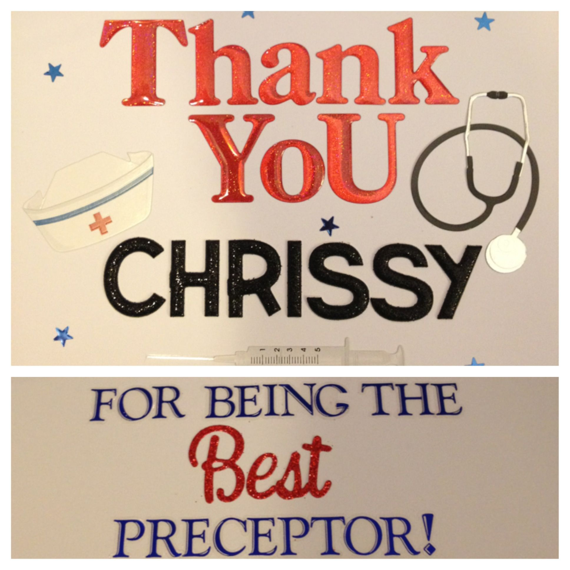 Thank You Card I Made For My Nursing Preceptor  Rn